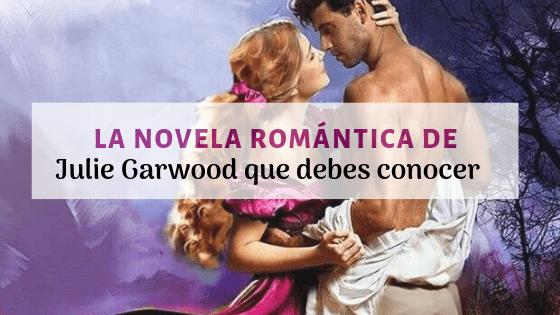julie garwood mejores libros