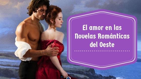 novelas romanticas oeste