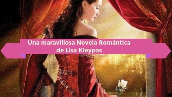 lisa kleypas novela romantica historica