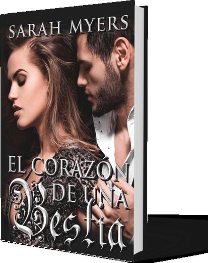 Sarah Myers - Libro El Corazon de una Bestia
