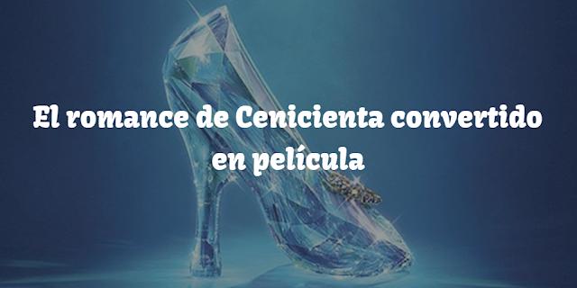 El romance de Cenicienta convertido en película