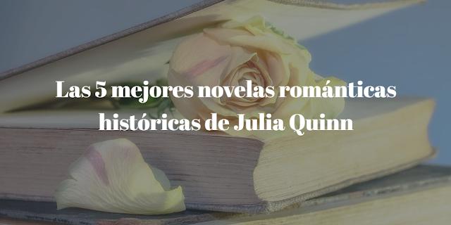 Las 5 mejores novelas románticas históricas de Julia Quinn